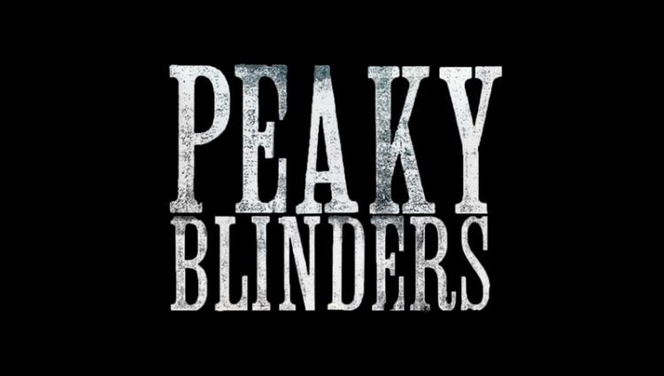 Title card of the series Peaky blinders, starring Cillian Murphy